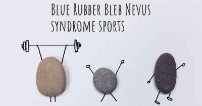 Blue Rubber Bleb Nevus syndrome sports