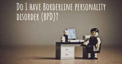 Do I have Borderline personality disorder (BPD)?