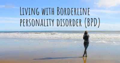 Living with Borderline personality disorder (BPD)