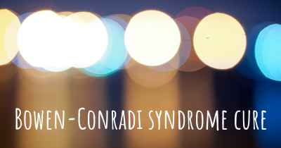Bowen-Conradi syndrome cure