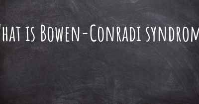 What is Bowen-Conradi syndrome