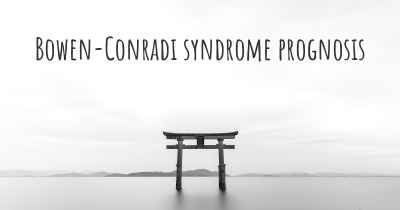 Bowen-Conradi syndrome prognosis