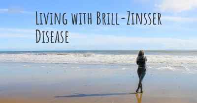 Living with Brill-Zinsser Disease