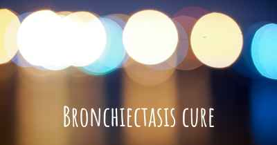Bronchiectasis cure