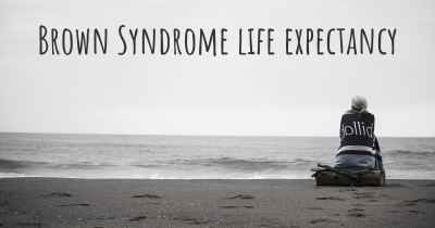 Brown Syndrome life expectancy