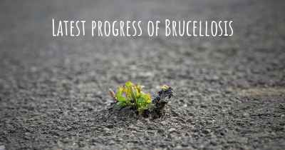 Latest progress of Brucellosis