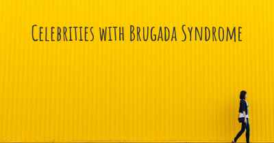 Celebrities with Brugada Syndrome