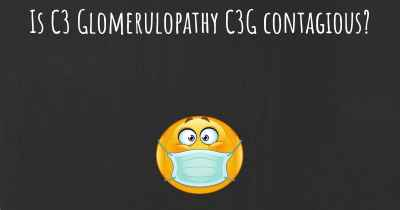 Is C3 Glomerulopathy C3G contagious?