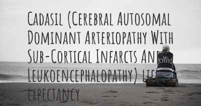 Cadasil (Cerebral Autosomal Dominant Arteriopathy With Sub-Cortical Infarcts And Leukoencephalopathy) life expectancy