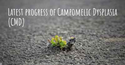 Latest progress of Campomelic Dysplasia (CMD)