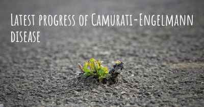 Latest progress of Camurati-Engelmann disease