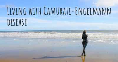 Living with Camurati-Engelmann disease
