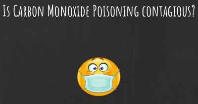 Is Carbon Monoxide Poisoning contagious?