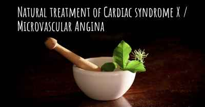 Natural treatment of Cardiac syndrome X / Microvascular Angina
