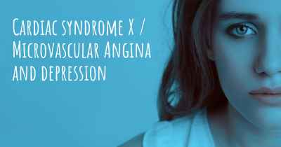 Cardiac syndrome X / Microvascular Angina and depression