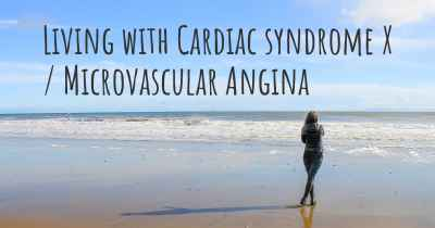 Living with Cardiac syndrome X / Microvascular Angina