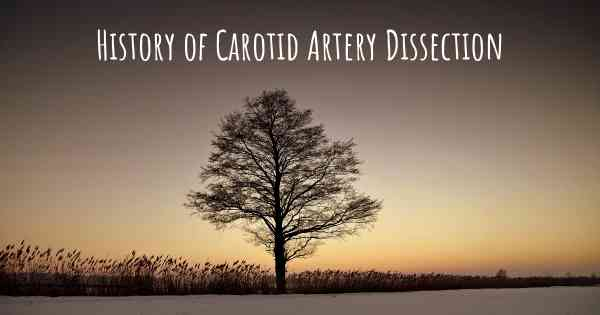 History of Carotid Artery Dissection
