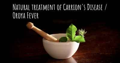Natural treatment of Carrion's Disease / Oroya Fever