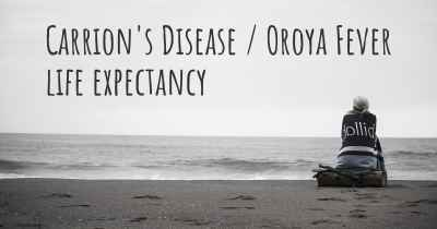 Carrion's Disease / Oroya Fever life expectancy