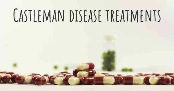 Castleman disease treatments