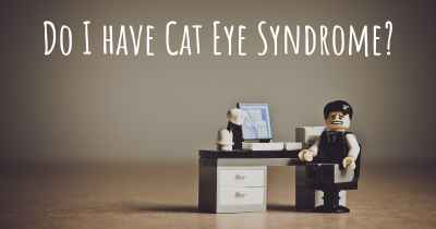 Do I have Cat Eye Syndrome?