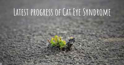 Latest progress of Cat Eye Syndrome
