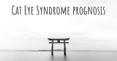 Cat Eye Syndrome prognosis