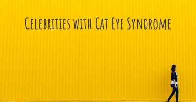 Celebrities with Cat Eye Syndrome