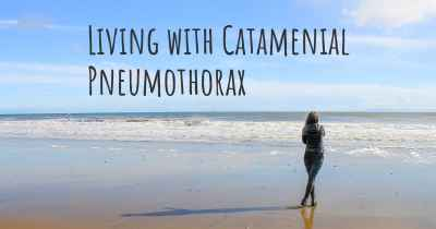 Living with Catamenial Pneumothorax