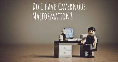 Do I have Cavernous Malformation?