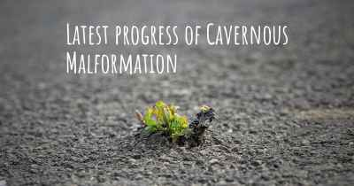 Latest progress of Cavernous Malformation