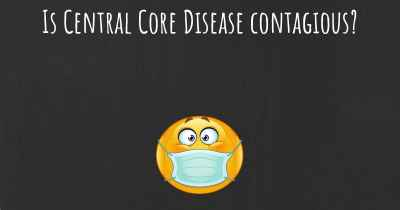 Is Central Core Disease contagious?