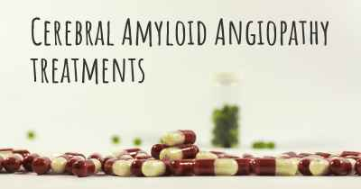 Cerebral Amyloid Angiopathy treatments