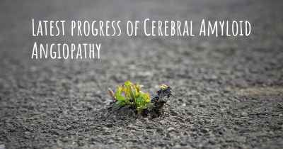 Latest progress of Cerebral Amyloid Angiopathy