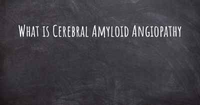 What is Cerebral Amyloid Angiopathy