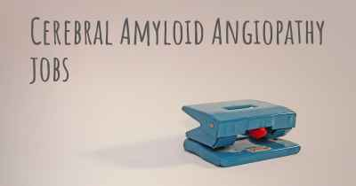 Cerebral Amyloid Angiopathy jobs