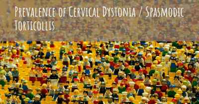 Prevalence of Cervical Dystonia / Spasmodic Torticollis