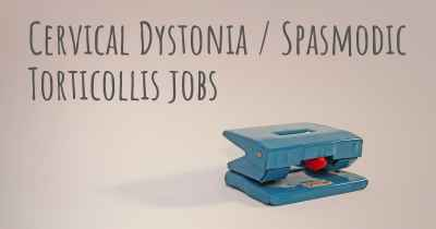 Cervical Dystonia / Spasmodic Torticollis jobs