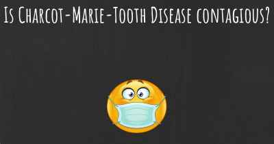 Is Charcot-Marie-Tooth Disease contagious?