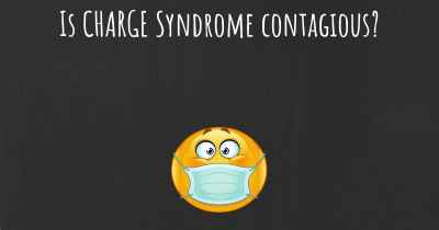 Is CHARGE Syndrome contagious?