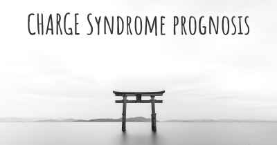 CHARGE Syndrome prognosis