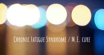 Chronic Fatigue Syndrome / M.E. cure