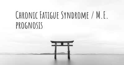 Chronic Fatigue Syndrome / M.E. prognosis