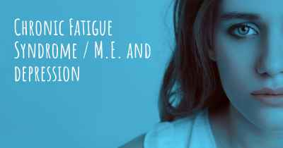Chronic Fatigue Syndrome / M.E. and depression