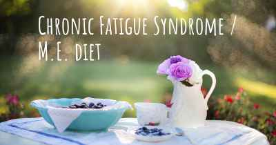 Chronic Fatigue Syndrome / M.E. diet
