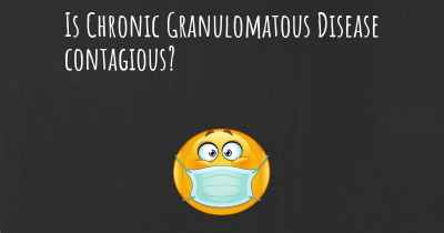 Is Chronic Granulomatous Disease contagious?