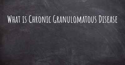 What is Chronic Granulomatous Disease