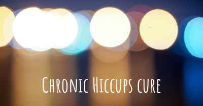 Chronic Hiccups cure