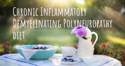 Chronic Inflammatory Demyelinating Polyneuropathy diet