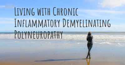 Living with Chronic Inflammatory Demyelinating Polyneuropathy